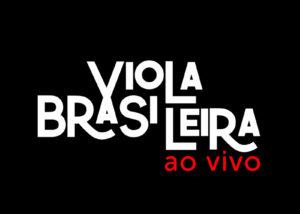 Line Up - Viola Brasileira | Gravaton Produtora de Vídeo